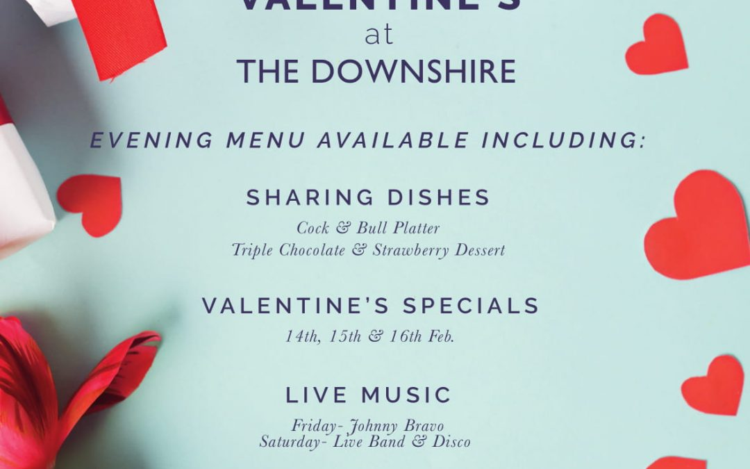 Valentine's At The Downshire